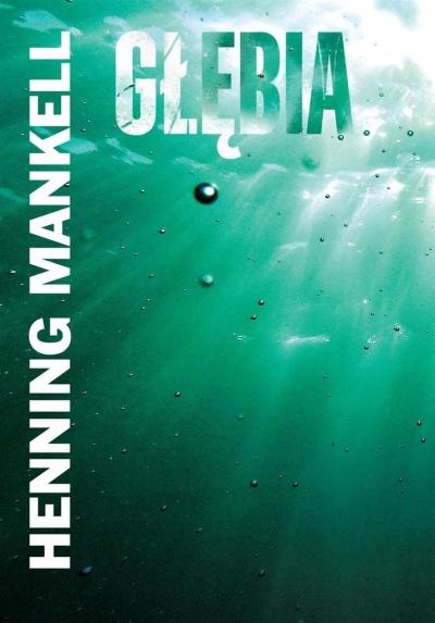 Głębia Henning Mankell