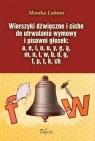 Wierszyki dźwięczne i ciche do utrwalania wymowy i pisowni głosek