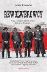 Rewolwerowcy Najsłynniejsze strzelaniny Dzikiego Zachodu Reasoner James