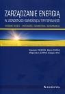 Zarządzanie energią w w jednostkach samorządu terytorialnego Wybrane modele Tokarćik Alexander, Rovnak Martin, Lechwar Małgorzata