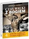 Kościół na straży polskiej wolności Czas walki z Bogiem Tom 4