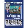 Górnik Zabrze Gowarzewski Andrzej (redakcja)