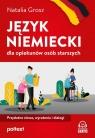 Język niemiecki dla opiekunów osób starszych Przydatne słowa, Grosz Natalia
