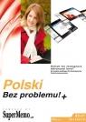 Polski Bez problemu!+ Poziom zaawansowanyB2-C1