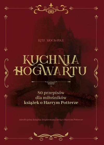 Kuchnia Hogwartu Rita Mock Pike, Malina Drasek-Kańska