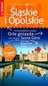 Śląskie i Opolskie przewodnik + atlas Polska Niezwykła Opracowanie zbiorowe