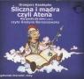 Śliczna i mądra czyli Atena  (Audiobook)