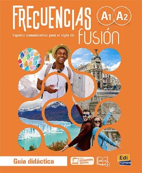 Frecuencias fusion A1+A2 Przewodnik metodyczny do nauki języka hiszpańskiego + zawartość online Jesús Esteban, Marina García, Paula Cerdeira y Carlos Oliva
