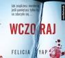 Wczoraj  (Audiobook) Yap Felicia
