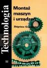 Montaż maszyn i urządzeń Zbigniew Grzegórski