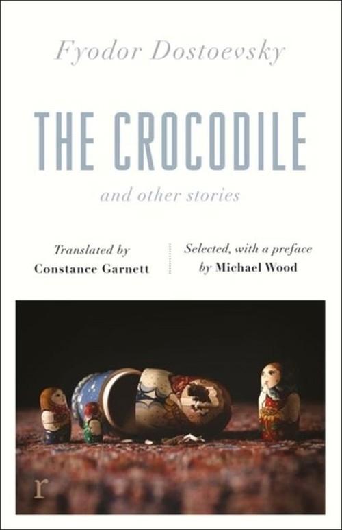 The Crocodile Dostoevsky Fyodor
