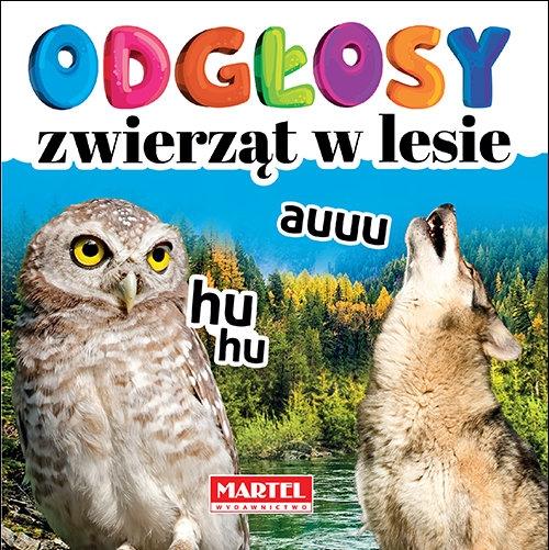 Odgłosy zwierząt w lesie Wiatrowska Agnieszka Anna