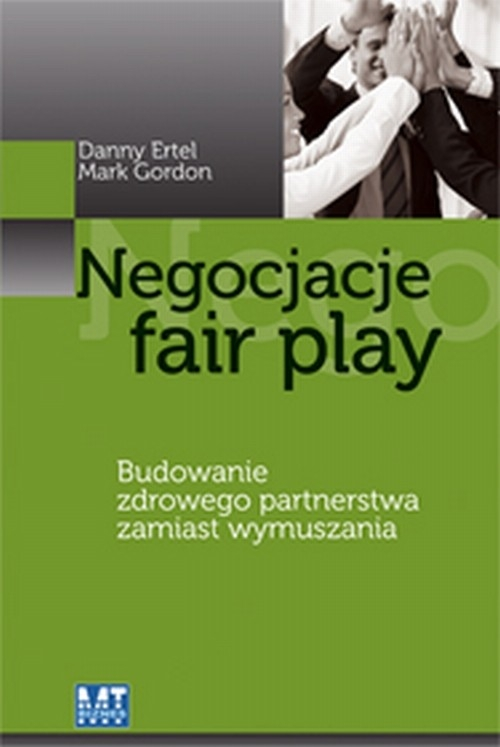 Negocjacje fair play Ertel Danny, Gordon Mark