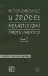 U źródeł monastycyzmu chrześcijańskiego Tom 2