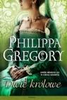 Dwie królowe Gregory Philippa