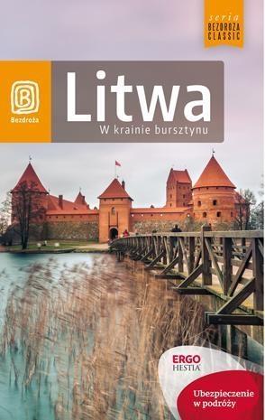Litwa W krainie bursztynu Apanasewicz Agnieszka, Kłopotowski Andrzej, Lubina Michał