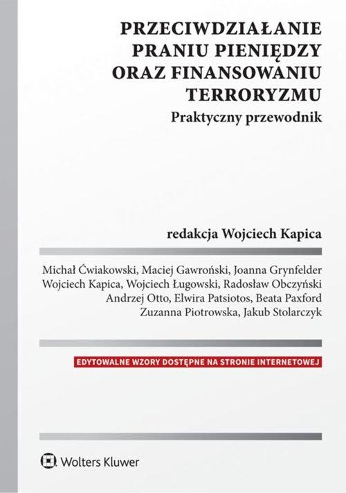 Przeciwdziałanie praniu pieniędzy oraz finansowaniu terroryzmu Praktyczny przewodnik