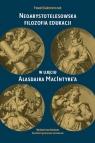 Neoarystotelesowska filozofia edukacji w ujęciu Alasdaira MacIntyre'a Kaźmierczak Paweł