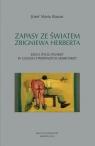 Zapasy ze świata Zbigniewa Herberta