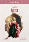 Skuteczni Święci święta Anna