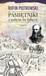 Pamiętniki z pobytu na Syberii Część 1