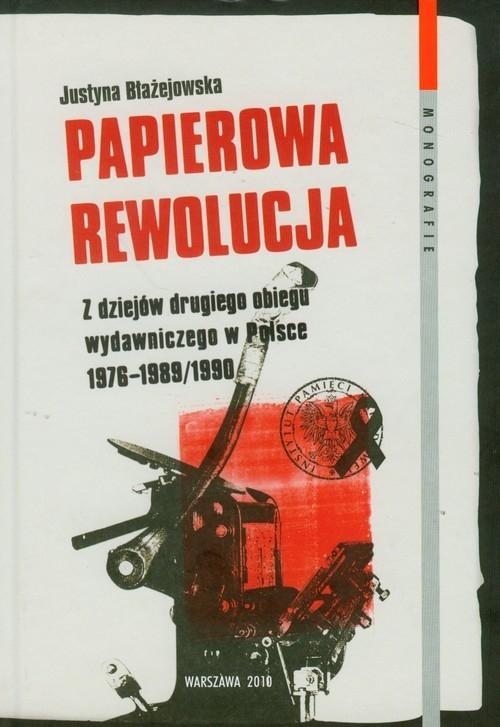 Papierowa rewolucja Błażejowska Justyna