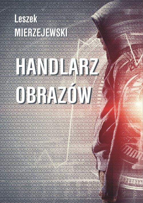 Handlarz obrazów Mierzejewski Leszek
