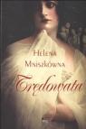 Trędowata Mniszkówna Helena