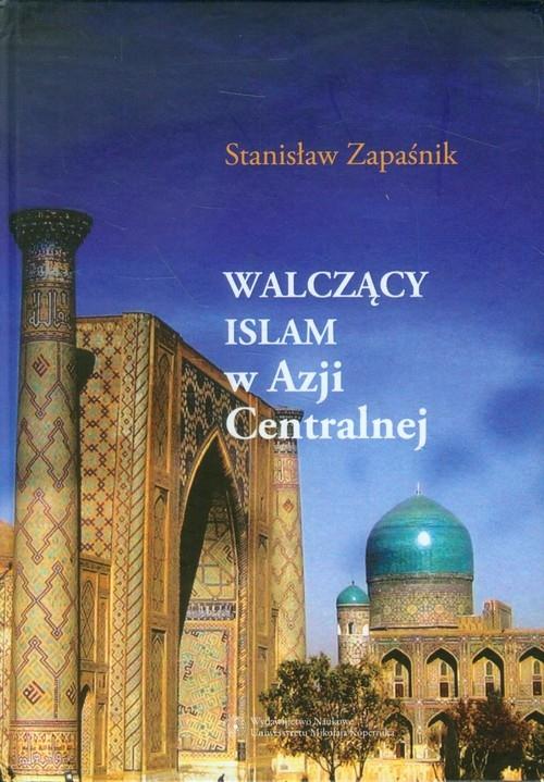 Walczący islam w Azji Centralnej Zapaśnik Stanisław