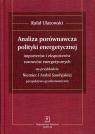 Analiza porównawcza polityki energetycznej importerów i eksporterów surowców Ulatowski Rafał