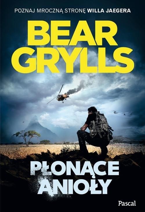 Płonące anioły Grylls Bear