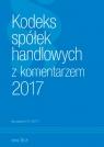 Kodeks Spółek Handlowych z komentarzem 2017