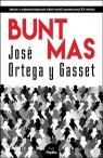Bunt mas Ortega y Gasset José