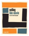Selling the Movie The art of the film poster Smith Ian Haydn
