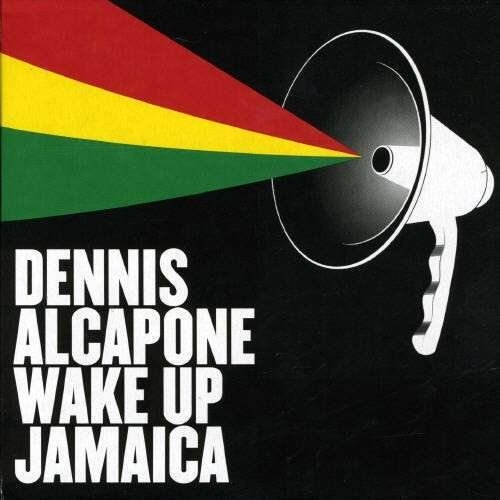 Wake Up Jamaica Dennis Alcapone