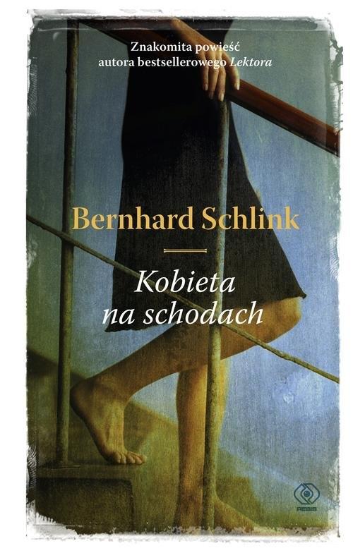 Kobieta na schodach Schlink Bernhard