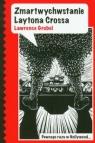 Zmartwychwstanie Laytona Crossa
