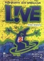 Live 2 GIM Podręcznik. Język angielski Simon Greenall, Agnieszka Otwinowska-Kasztelanic