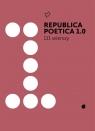 Republica Poetica 1.0: 111 wierszy ,