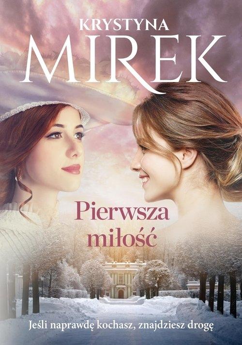 Pierwsza miłość Mirek Krystyna