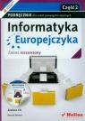 Informatyka Europejczyka Podręcznik z płytą CD część 2 Zakres rozszerzony
