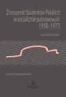 Zrzeszenie Studentów Polskich w socjalizmie państwowym 1950-1973