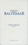 Pisma wybrane Tom 1  Balthasar Hans Urs