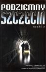 Podziemny Szczecin Część 2