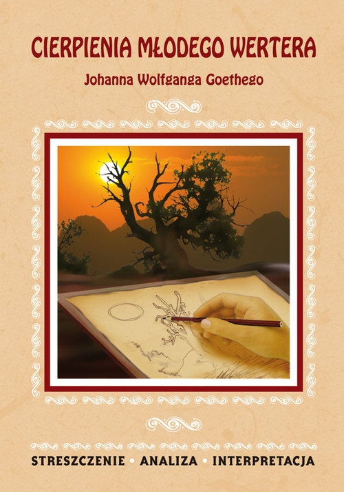 Cierpienia młodego Wertera Johanna Wolfganga Goethego Chojnacka Karolina