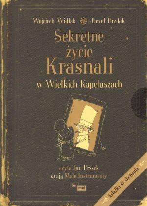 Sekretne życie Krasnali w Wielkich Kapeluszach (Audiobook) (Audiobook) Widłak Wojciech, Pawlak Paweł