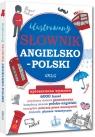 Ilustrowany słownik angielsko-polski, polsko-angielski  kolorowe Daniela MacIsaac