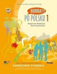 Po polsku 1 Podręcznik studenta + CD Małolepsza Małgorzata, Szymkiewicz Aneta