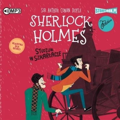 Sherlock Holmes T.1 Studium w szkarłacie (Audiobook) Arthur Conan Doyle