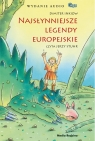 Najsłynniejsze legendy europejskie  (Audiobook)